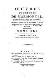 Œuvres posthumes de Marmontel ...: Mémoires