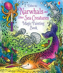 Magic Painting: Narwhals and Other Sea Creatures
