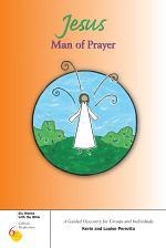 Jesus, Man of Prayer
