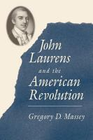 John Laurens and the American Revolution PDF