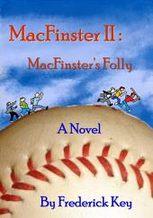 MacFinster II: MacFinster's Folly