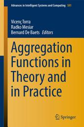 Aggregation Functions in Theory and in Practice