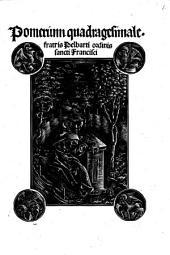 Pomerium quadragesimale. fratris Pelbarti ordinis sancti Francisci
