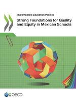 Implementing Education Policies Strong Foundations for Quality and Equity in Mexican Schools PDF