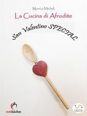 La Cucina di Afrodite - San Valentino Special