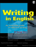 Writing in English: An Invaluable Guide to Effective Writing