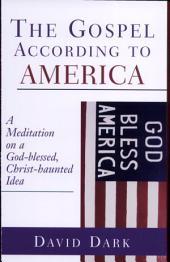 The Gospel According to America