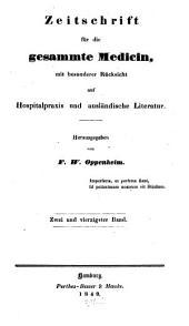 Zeitschrift für die gesammte Medicin: mit besonderer Rücksicht auf Hospitalpraxis und ausländische Literatur, Band 42