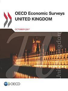 OECD Economic Surveys  United Kingdom 2017 PDF