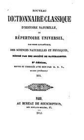 Nouveau dictionnaire classique d'histoire naturelle; ou, Répertoire universel des sciences naturelles et physiques: Volume19