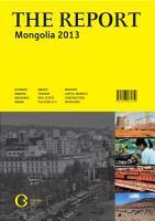The Report  Mongolia 2013 PDF