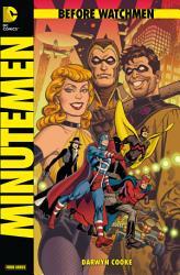 Before Watchmen  Band 1  Minutemen PDF
