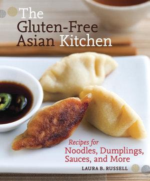 The Gluten Free Asian Kitchen