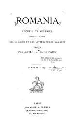 Romania: recueil trimestriel consacré à l'étude des langues et des littératures romanes, Volume1