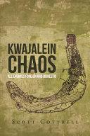 Kwajalein Chaos
