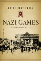 Nazi Games  The Olympics of 1936 PDF