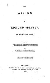 The Works of Edmund Spenser: Volume 8