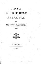 Idea bibliothecae Helveticae