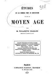 Études sur les premiers temps du christianisme et sur le moyen-âge