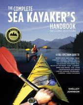 The Complete Sea Kayakers Handbook, Second Edition: Edition 2