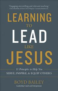 Learning to Lead Like Jesus Book