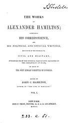 The Works of Alexander Hamilton: Correspondence. 1769-1789