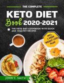 The Complete Keto Diet Book 2020 2021 Book