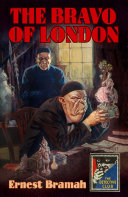 The Bravo of London: And 'The Bunch of Violets' (Detective Club Crime Classics)