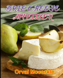 Brie Cheese Appetizer
