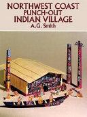 Northwest Coast Punch Out Indian Village PDF