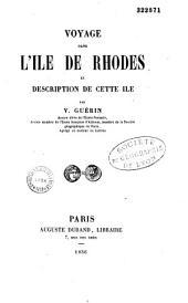 Voyage dans l'île de Rhodes et description de cette île