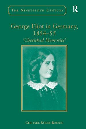 George Eliot in Germany  1854   55 PDF