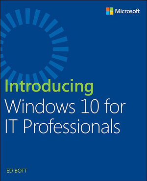 Introducing Windows 10 for IT Professionals PDF