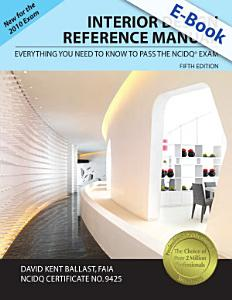 Interior Design Reference Manual: Everything You Need to Know to Pass the NCIDQ® Exam