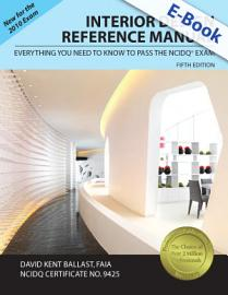 Interior Design Reference Manual  Everything You Need To Know To Pass The NCIDQ   Exam