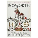 Bosworth 1485 Special Sales Psychology of a Battle