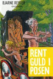Bertram 2 - Rent guld i posen