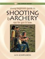 Young Beginner's Guide to Shooting & Archery