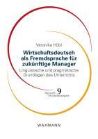 Wirtschaftsdeutsch als Fremdsprache f  r zuk  nftige Manager PDF