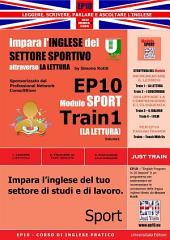 Corso di Inglese Pratico EP10 – Impara l'inglese del settore sportivo con LA LETTURA