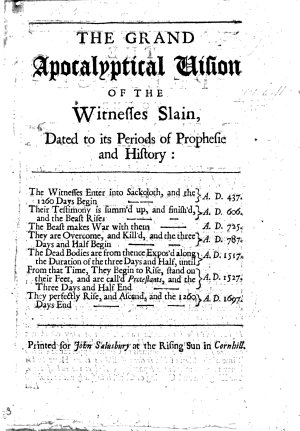 The Grand Apocalyptical Vision of the Witnesses Slain  Dated to Its Periods of Prophesie and History PDF
