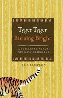 Tyger Tyger, Burning Bright