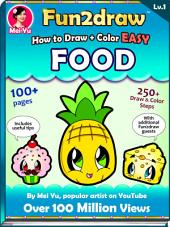 How to Draw + Color Easy Food - Fun2draw Lv. 1