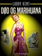 Død og marihuana