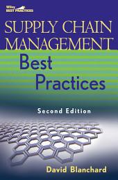Supply Chain Management Best Practices: Edition 2