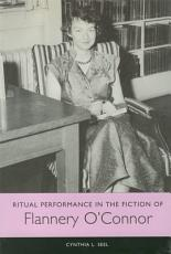 Ritual Performance in the Fiction of Flannery O Connor PDF