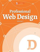 Professional Web Design: Volume 1, Volume 1
