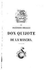 El ingenioso hildalgo don Quijote de la Mancha: Volumen 1