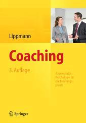 Coaching: Angewandte Psychologie für die Beratungspraxis, Ausgabe 3