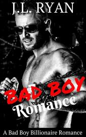 Bad Boy Romance: An Alpha Bad Boy Romance Boxed Set